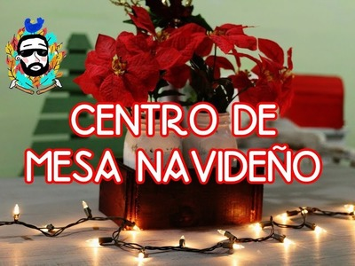 Christmas decor diy- centro de mesa DIY super facil