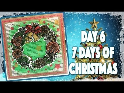Day 6 - 7 Days of Christmas 2017 - Christmas Wreath Card