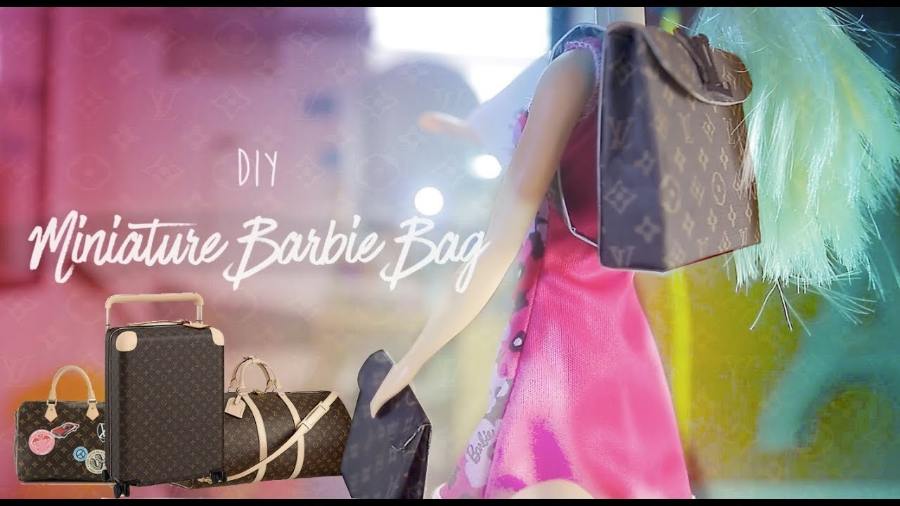 DIY! Miniature Barbie Louis Vuitton bag
