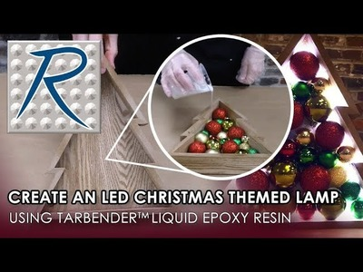 How To Make an LED Christmas Tree Themed Lamp Using Tarbender™ Clear Epoxy