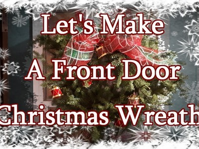 Making A Spruce Christmas Wreath!