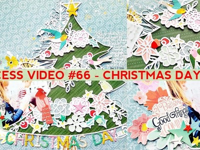 Process Video #66 - Christmas Day 2016