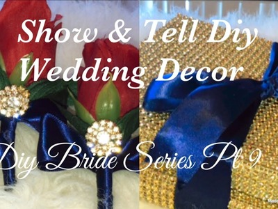 ????????Show & Tell Diy Wedding Decor(part 2 out of 2)