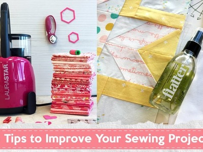 Tips to Improve Your Sewing Projects
