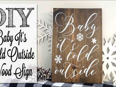 DIY Baby It's Cold Outside Wood Sign