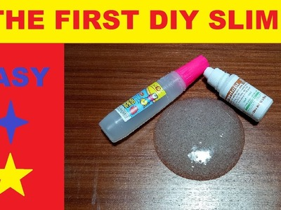 Diy the first slime! Easy! MUST WATCH!