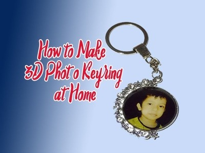 How to print photo on 3D Keyring at home using electric Iron || make 3D Photo KeyRing