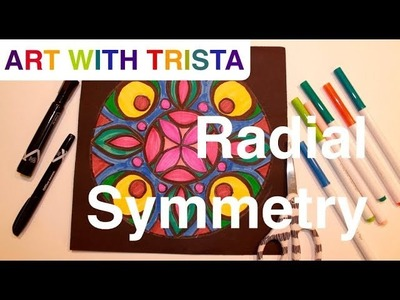 Art With Trista - Radial Symmetry - Step By Step