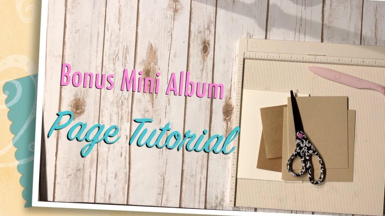 Bonus Mini Album Page Tutorial