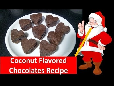 Coconut Flavored Chocolates Recipe | You and your kids will loved it | Christmas Special