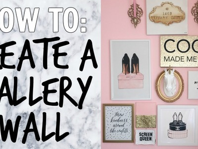 HOW TO: CREATE A GALLERY WALL ♡ Girly Pink & Gold ♡ Studio & Office Makeover Series ♡ EP. 7