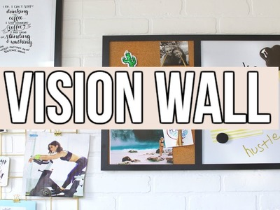 HOW TO CREATE A VISION.INSPIRATION BOARD