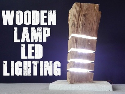 How to Make Wooden Lamp LED Lighting  DIY