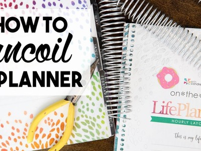 How to Uncoil & Recoil a Planner