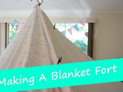 Making A Blanket Fort