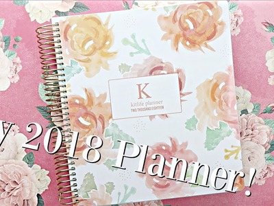 My 2018 Life Planner! | KitLife Daily Planners
