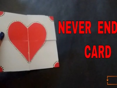 NEVER ENDING CARD| ENDLESS CARD | Easiest Method