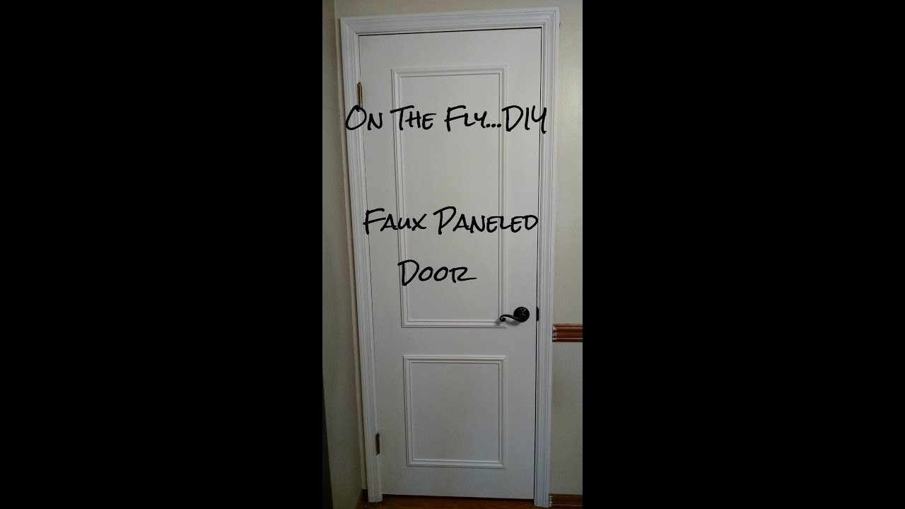 'On The Fly. DIY' Faux Paneled Door