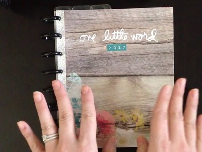 One Little Word 2017 - Intro to My Album and January Pages