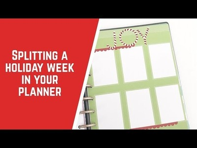 Splitting a Holiday Week in Your Planner