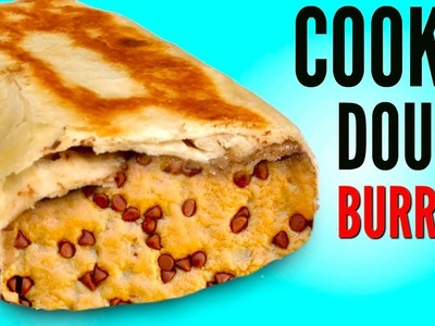 THE COOKIE DOUGH BURRITO! - How To Make It DIY