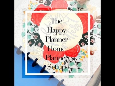 The Happy Planner - Home Planner Set Up | Planning With Kristen