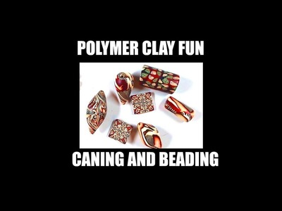"205 Polymer clay fun caning and ""beading"""