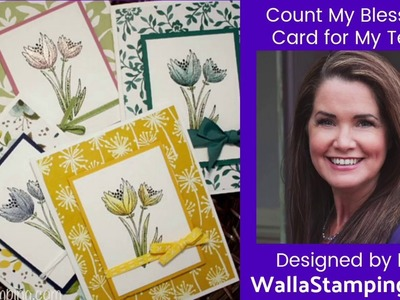 Count My Blessings Card I made for my Walla Stamping Team