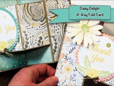 Daisy Delight 4-Way Fold Card - Fun Fold - Stampin' Up! - Melissa's Kre8tions