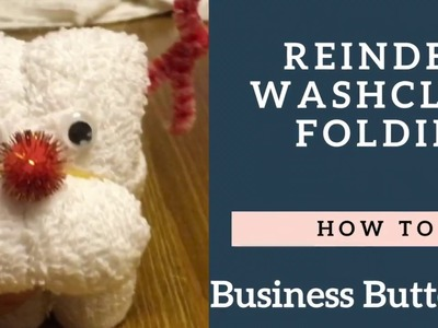 How to make a reindeer out of a wash cloth | BizBut