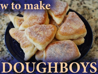 How to make Doughboys (Fry Bread)
