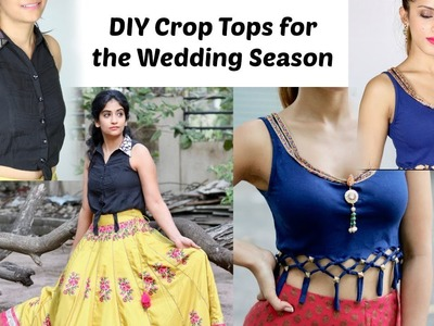 Make Crop Tops for Pairing With Lehengas.Palazzos this Wedding Season (ft. Knot me Pretty)