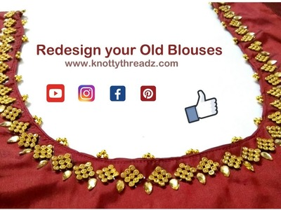 Old to New| Redesign your Old Boring Blouse to Trendy One in Less Than 30 Mins|www.knottythreadz.com