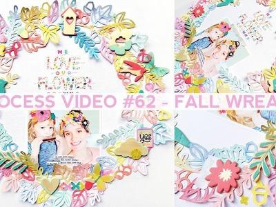 Process Video #62 - Fall Wreath