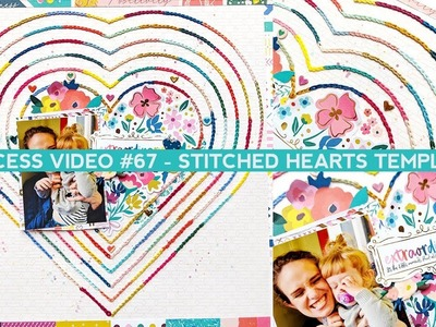 Process Video #67 - Stitched Hearts Template