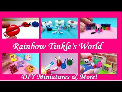 Rainbow Tinkle's World - DIY Crafts, Miniatures, & More