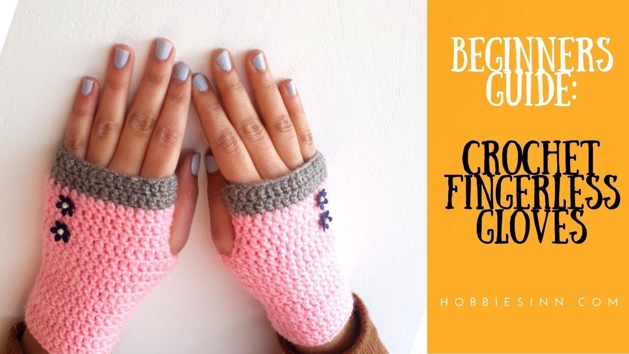 Beginners Guide To Crochet a Fingerless Gloves. DIY Tutorial.