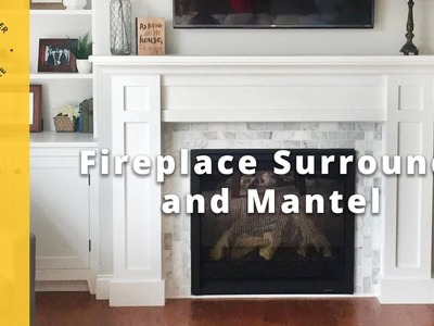 How to Build a Fireplace Surround and Mantel DIY Project