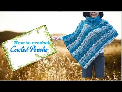 How to crochet Cowled Poncho