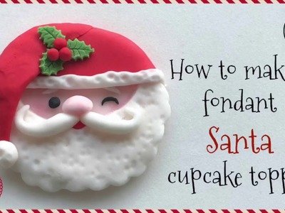 How to make a fondant Santa cupcake topper