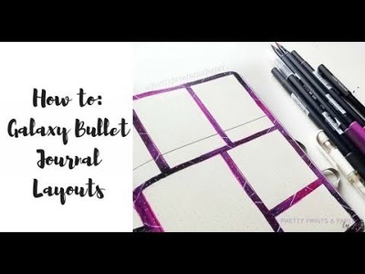 How to: My Galaxy Bullet Journal Layout