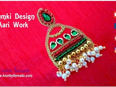 Jhumki Design Aari Work for Blouses and Kurtis Using Loreals | Trending Now | www.knottythreadz.com