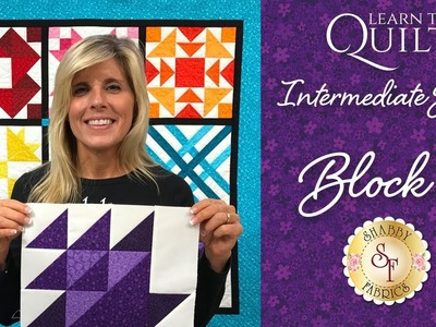 Learn to Quilt Intermediate Block Nine   a Shabby Fabrics Quilting Tutorial
