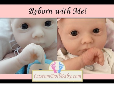 Reborn with Me! Part 12: Reborn Baby Gloss and Before and After Photos! (in HD!)