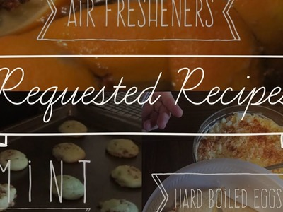 Requested Recipes-Deviled Egg Salad, Homemade Air Freshener and Mint Chocolate Chip Cookies