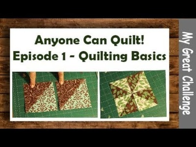 Anyone Can Quilt! || Episode 1 || Quilting Basics and a Pinwheel