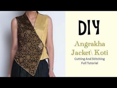 DIY angrakha jacket.koti cutting and stitching full tutorial