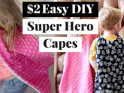 Easy, Quick, & Cheap Superhero Cape   Superhero Cape Tutorial