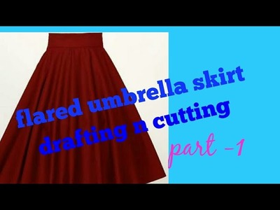Flared Umbrella Skirt | Drafting And Cutting | [ Part 1 ]