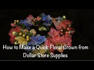How to Make a Floral Crown out of Dollar Store Supplies